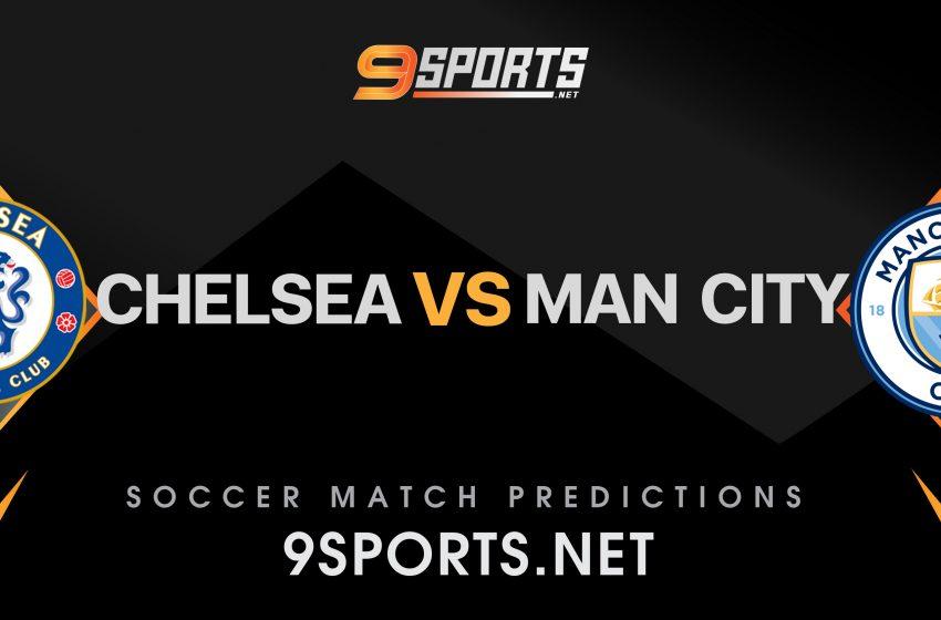 ทีเด็ดวิเคราะห์บอล 9Sports Premier League เชลซี VS แมนเชสเตอร์ ซิตี้