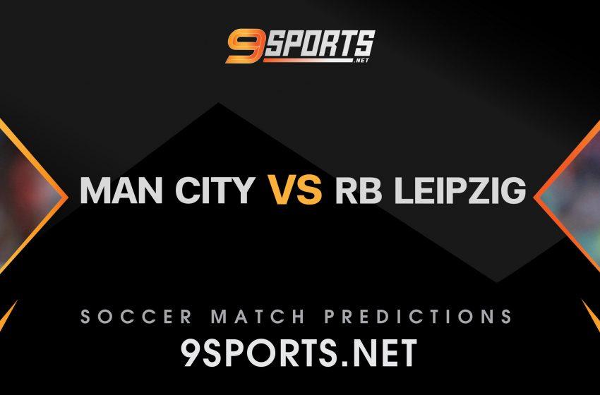 ทีเด็ดวิเคราะห์บอล 9Sports UEFA Champions League 2021-2022) แมนเชสเตอร์ ซิตี้ VS RB ไลป์ซิก