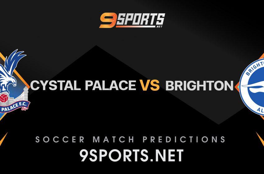 ทีเด็ดวิเคราะห์บอล 9Sports Premier League คริสตัล พาเลซ VS ไบร์ทตัน อัลเบี้ยน