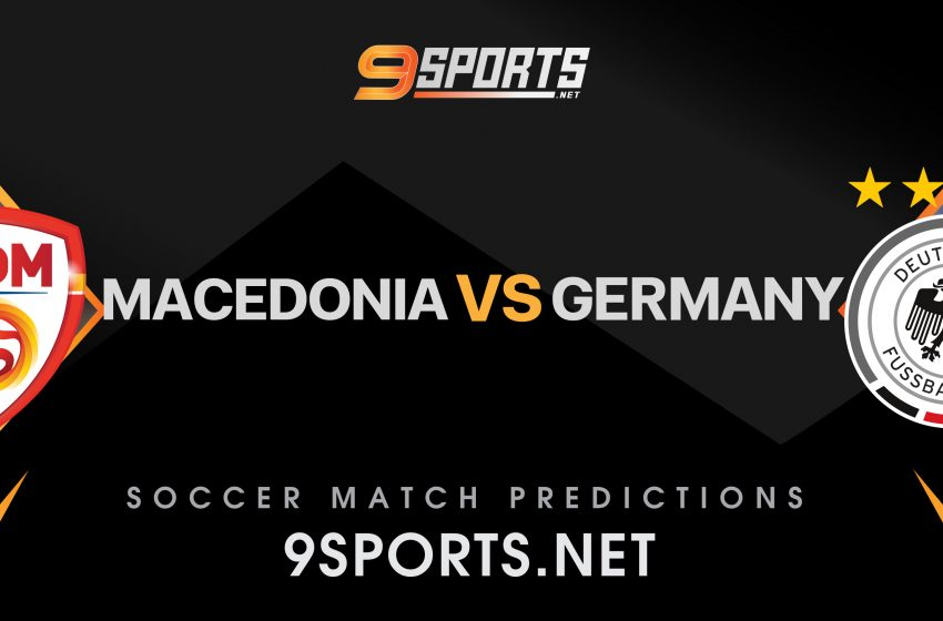 ทีเด็ดวิเคราะห์บอล 9Sports World Cup Europe Zone มาซิโดเนีย VS เยอรมนี